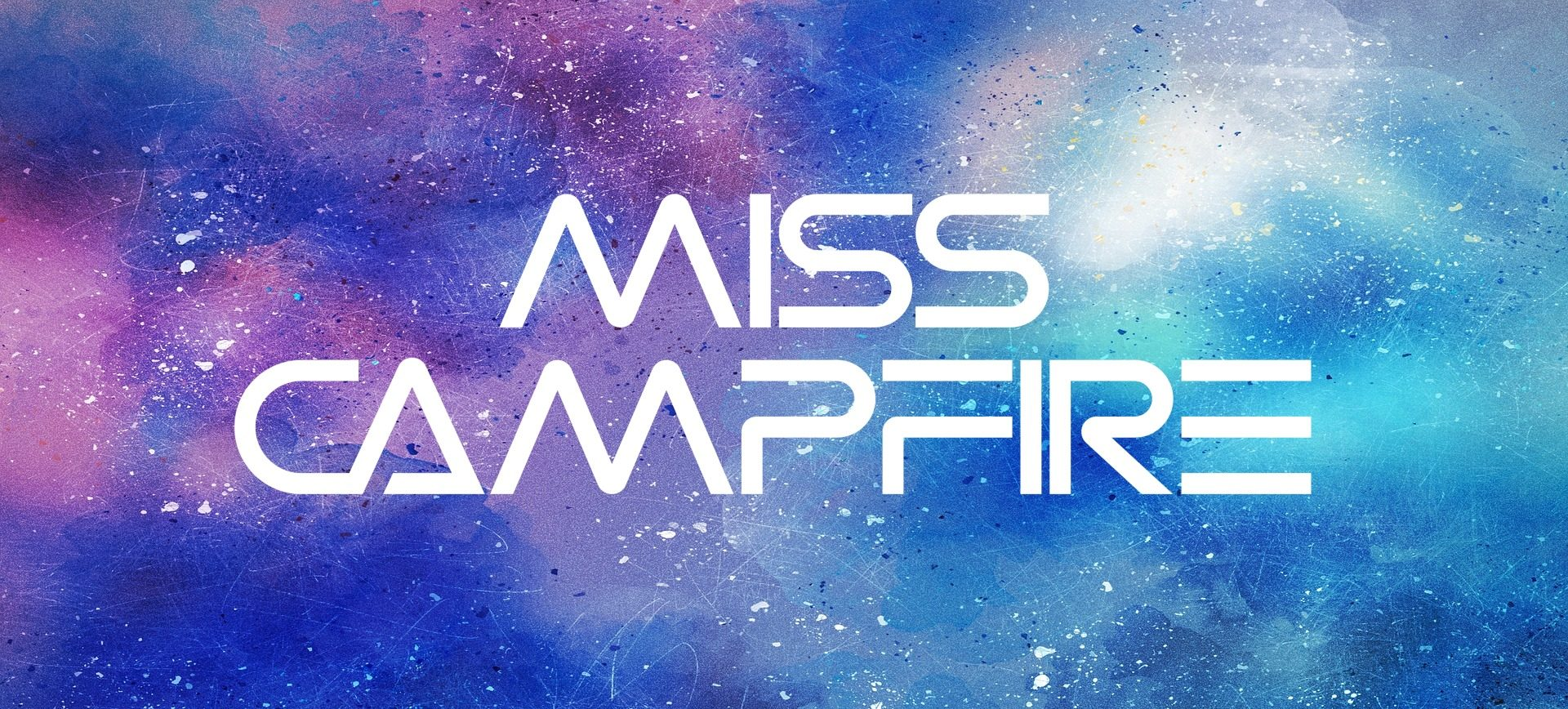 MissCampfire®